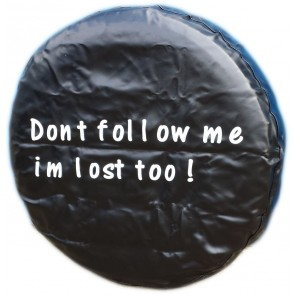 Dont Follow Me Im Lost Too Wheel cover rear spare tyre wheelcover to fit all 4x4 and caravans